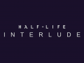 Half-Life: Interlude