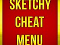 Sketchy Cheat Menu