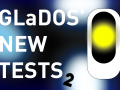 GlaDOS' New Tests 2