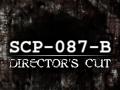 SCP-087-B: Director's Cut