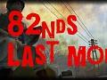 82nd's Last Mod(Bots,Animations,Sound Mod,etc)
