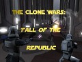 The Clone Wars: Fall of The Republic