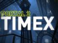 Portal 2: Timex