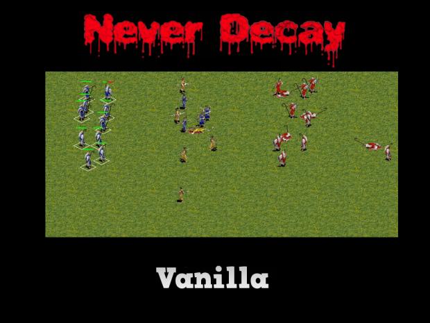 Never Decay *Vanilla*