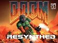 DOOM ReSynthed