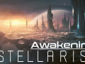 Awakening - Stellaris