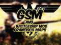 Francisco Maps [GSM And Battleship Mod]