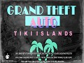 GTA Tiki Islands