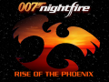 007 Nightfire - Rise Of The Phoenix