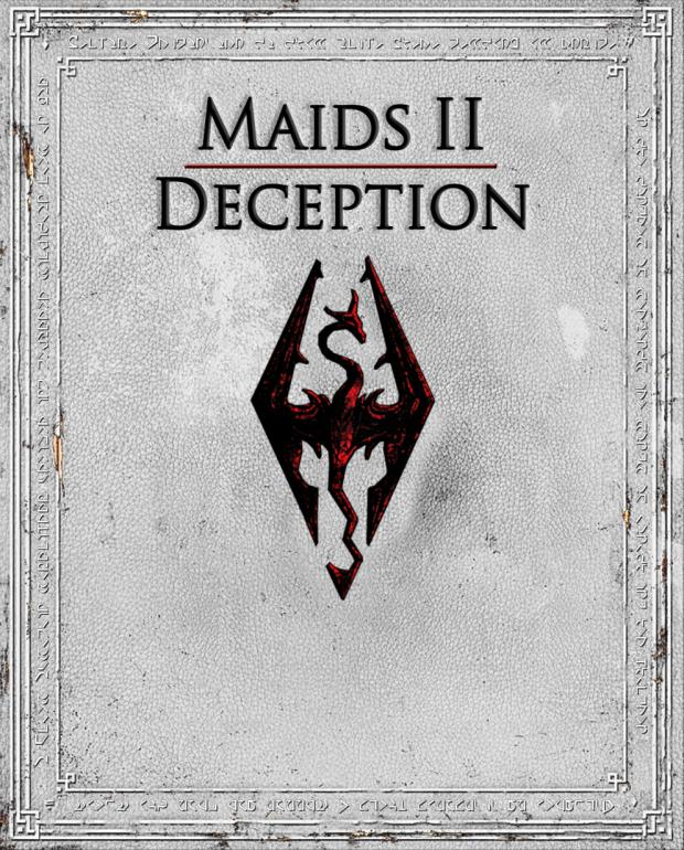 Maids II - Deception