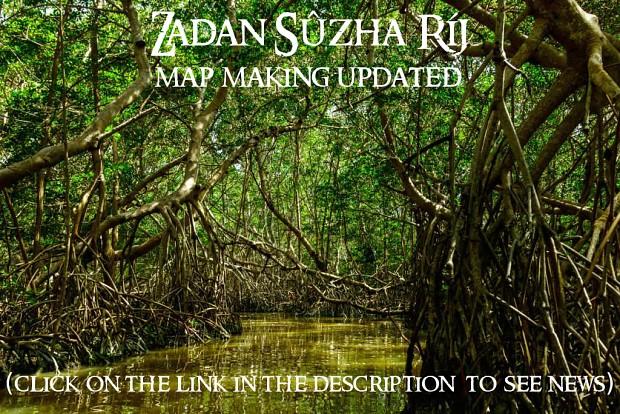 Zadan Sûzha Ríj map making update
