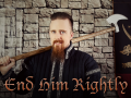 End him Rightly! - The Mighty Skallagrim