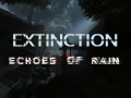 Extinction: Echoes of Rain