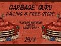 Garbage Guru Hauling and Free Store