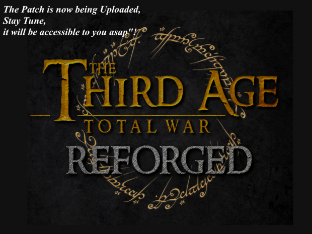 Third Age Reforged Upload Announcement