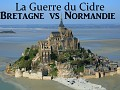 La Guerre du Cidre : Bretagne VS Normandie