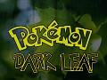 Pokémon DarkLeaf