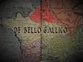 Bello Gallico - the Gallic Wars