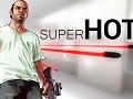 Superhot mod for GTA V #MAKEITSUPERHOT