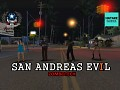 SAN ANDREAS EVIL 1 (DYOM)