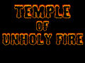 Temple of Unholy Fire