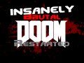 INSANELY Brutal Doom (Restarted)