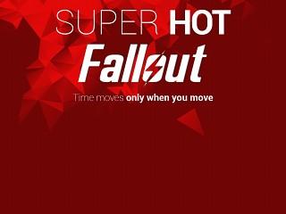SUPERHOT Fallout