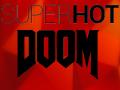SuperHot: Doom