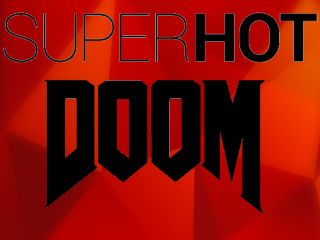 SuperHot: Doom