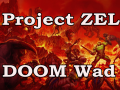 Project ZEL (Doom Wad)