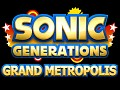 Sonic Generations - Grand Metropolis