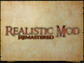 Realistic Mod: Remastered
