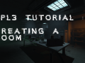 [Tutorial] Create A Room - Map File