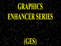 Graphics Enhancer Series (GES) (SWBFII)