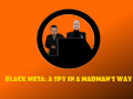 Black Mesa: A Spy In A Madman's Way