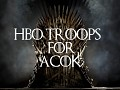 HBO troops for ACOK