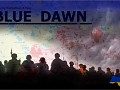 BLUE DAWN: Donbass Crisis