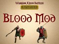[WKB - R] Better Blood Mod