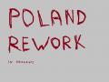 Poland Rework