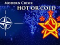 Modern Crisis: Hot or Cold
