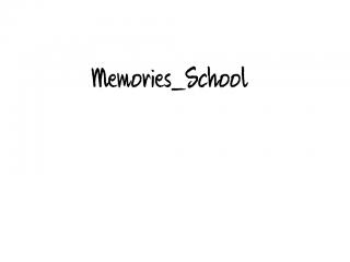 Memories_School