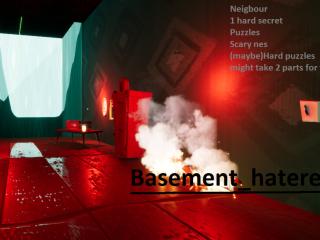 Basement_hatered