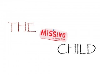 The missing Child