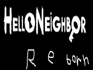 hello neighbor REBORN