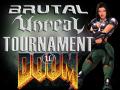 BRUTAL UNREAL 99 (Doom Weapons Mod)