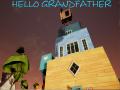 Hello Grandfather!