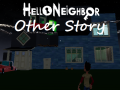 Hello Neighbor: Other story