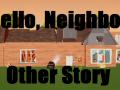 Hello Neighbor Other Story