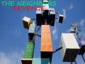 The Neighbor's Revenge