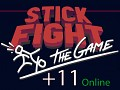Stick Fight +11 Online Trainer (Build 05) [loxa]